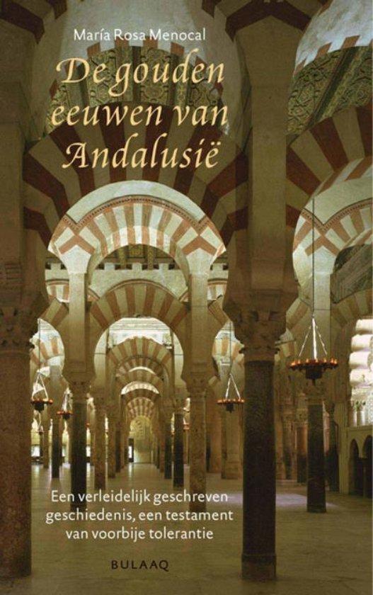 De gouden eeuwen van Andalusië