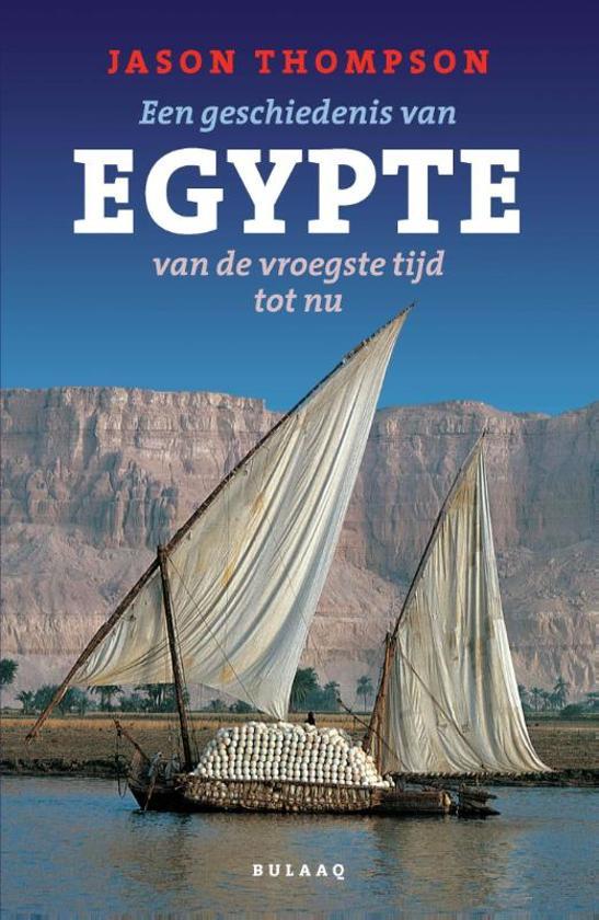 Egypte, een geschiedenis van de vroegste tijd tot nu