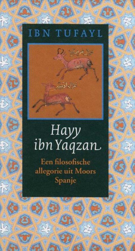 Hayy ibn Yaqzan. Een filosofische alllegorie uit Moors Spanje