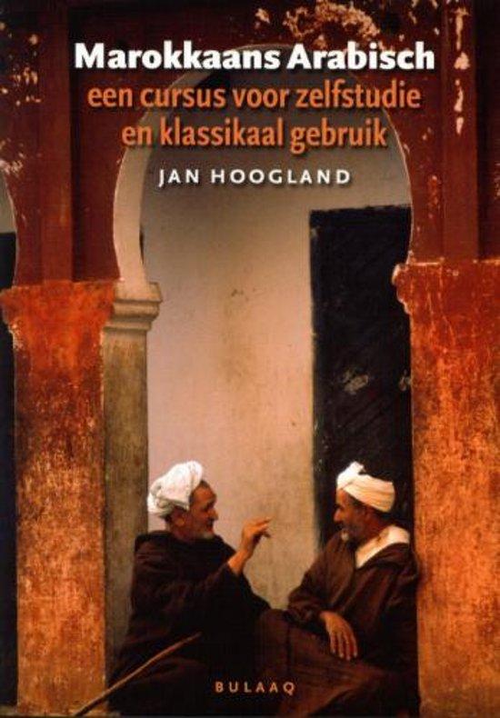 Marokkaans Arabisch. Een cursus voor zelfstudie en klassikaal gebruik