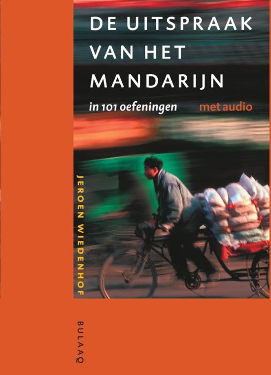 Uitspraak van het Mandarijn in 101 oefeningen. Met audio-download